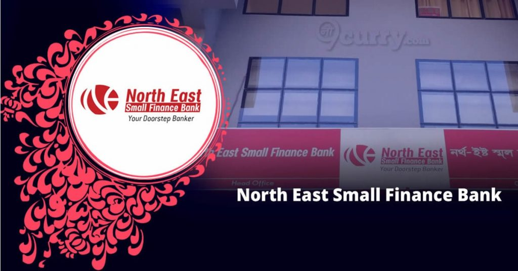 Small Finance Banks in India - North East Small Finance Bank
